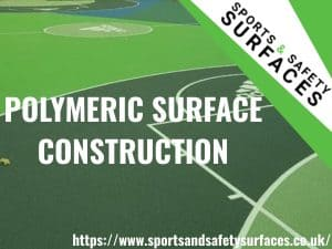 """Background of Polymeric Surface with green overlay. Bottom right is URL, top right is Sports and Safety Surfaces Logo. Text """"Polymeric Surface Construction"""""""