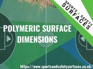 "Background of a Polymeric Surface with green overlay. URL bottom right, Sports and Safety Surfaces Logo top right. Text ""Polymeric Surface Dimensions"""