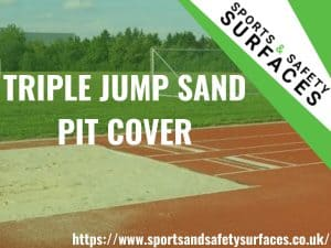 "Background of Triple Jump with a Sand Pit Cover and a green overlay on top. URL in bottom Right and SPorts and safety logo in top right. Text ""Triple Jump Sand Pit Cover""."